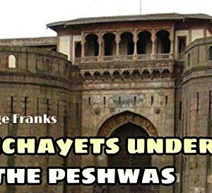 PANCHAYETS UNDER THE PESHWAS