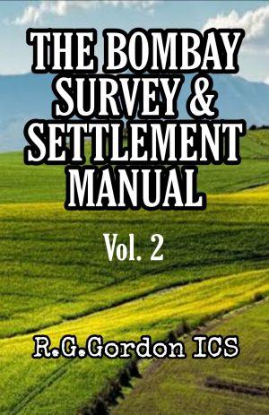 The Bombay Survey & Settlement Manual vol.2